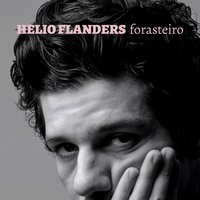 Forasteiro - Single — Helio Flanders