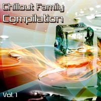 Chillout Family Compilation, Vol. 1 — сборник