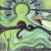 Reach — Trip The Light Fantastic