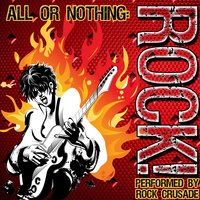 All or Nothing: Rock! — Rock Crusade