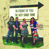 In Front of You — The Vicky Grady Band