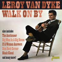 Walk on By — Leroy Van Dyke