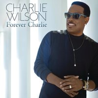 Touched By An Angel — Charlie Wilson