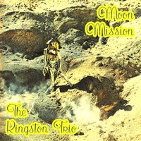 Moon Mission — The Kingston Trio