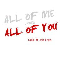 All of You — Fade
