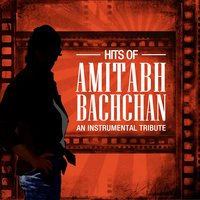 Hits Of Amitabh Bachchan - An Instrumental Tribute — сборник