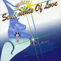 Sentiments of Love — Sentiments of Love