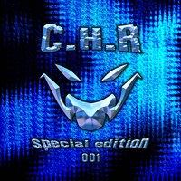 CHR Special Edition 001 — CHR Special Edition 001