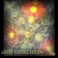Kon — Lights Without Reason