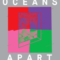 Cut Copy Presents: Oceans Apart — Cut Copy
