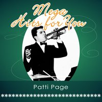 Mega Hits For You — Patti Page