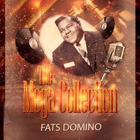 The Mega Collection — Fats Domino