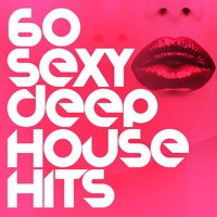 60 Sexy Deep House Hits — сборник