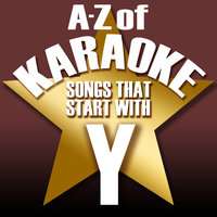 "A-Z of Karaoke - Songs That Start with ""Y"" — Karaoke Collective"