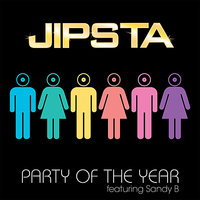 Party of the Year (Feat. Sandy B) — Sandy B, Jipsta