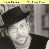 The Long View — Marty Ehrlich