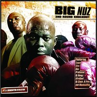 2nd Round Knockout — Big Nuz