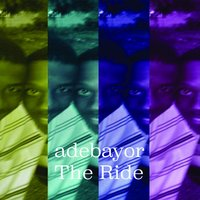 The Ride — Adebayor