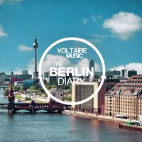 Voltaire Music Presents the Berlin Diary, Pt. 7 — сборник