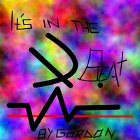 Its in the Beat — Gordon
