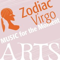 Music For The Moment: Zodiac Virgo — сборник