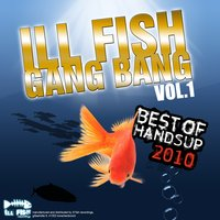 Ill Fish Gang Bang, Vol. 1 — сборник
