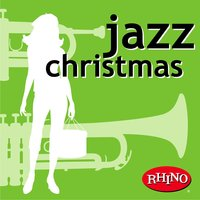 Jazz Christmas — Smooth Jazz, Jazz Lounge, Jazz Christmas, Irving Berlin, Франц Грубер
