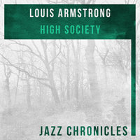 High Society — Louis Armstrong