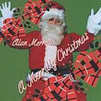 A Merrilly Christmas — Alan Merrill