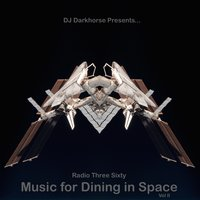 Music for Dining in Space, Vol 2: Compiled by DJ Darkhorse — сборник