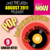 August 2011 Pop Hits Instrumentals — Off the Record Instrumentals
