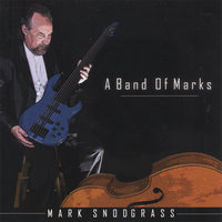 A Band Of Marks — Mark Snodgrass