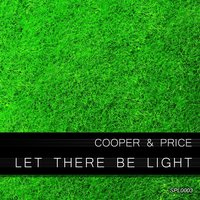 Let There Be Light — Cooper And Price