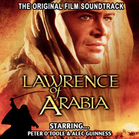Lawrence Of Arabia - The Original Film Soundtrack — Maurice Jarre