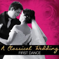 A Classical Wedding: First Dance — сборник