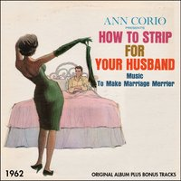 Ann Corio Presents How to Strip for Your Husband — Sonny Lester and his Orchestra, Ирвинг Берлин
