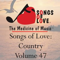 Songs of Love: Country, Vol. 47 — сборник