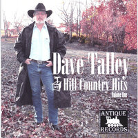 Hill Country Hits--volume 1 — Dave Talley