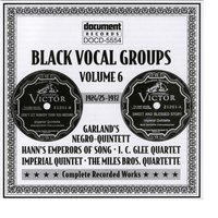 Black Vocal Groups Vol. 6 (1924/25-1937) — Various Artists - Document Records