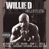 Relentless — Willie D