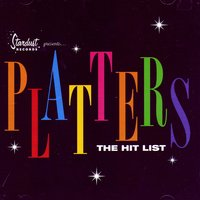 The Hit List — The Platters
