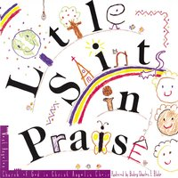Little Saints in Praise — West Angeles Cogic Mass Choir And Congregation