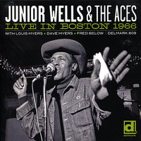 Live in Boston 1966 — Junior Wells & The Aces