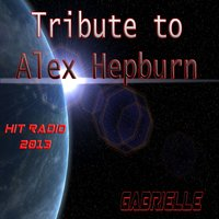 Tribute to Alex Hepburn — Gabrielle