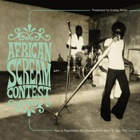 African Scream Contest: Raw & Psychedelic Afro Sounds from Benin & Togo 70s — сборник