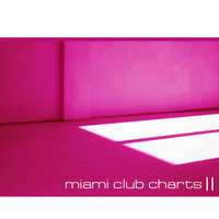 Miami Club Charts Vol.02 — сборник