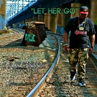 """Let Her Go"" (feat. MightyMax) — MightyMax, Cayenne No_luck"