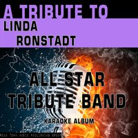 A Tribute to Linda Ronstadt — All Star Tribute Band