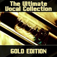 The Ultimate Vocal Collection — сборник