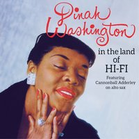 In the Land of Hi-Fi + Unforgettable — Dinah Washington